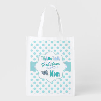 This Is One Totally Fabulous Mom Reusable Grocery Bag