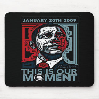 This Is Our Moment January 20th 2009 Mouse Pads