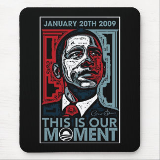 This Is Our Moment January 20th 2009 Mouse Pad