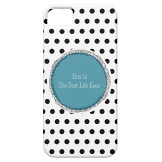 This Is The Best Life Ever IPhone Case