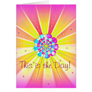 This is the Day! Card