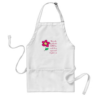 This is the day that the LORD has made; let us re Standard Apron
