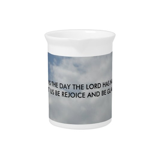This Is The Day The Lord Has Made Pitcher