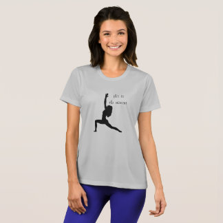 This is the moment -- yoga t-shirt
