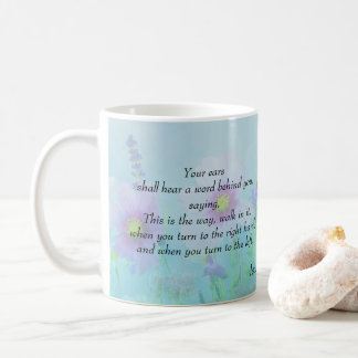 This is the Way, Isaiah 30:21 Coffee Mug