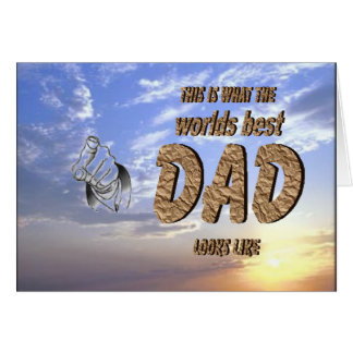 This is the worlds best DAD loks like Card