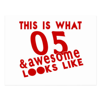 This Is What 05 & Awesome Look s Like Postcard