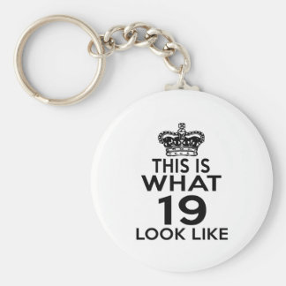 This Is What 19 Look Like Basic Round Button Key Ring