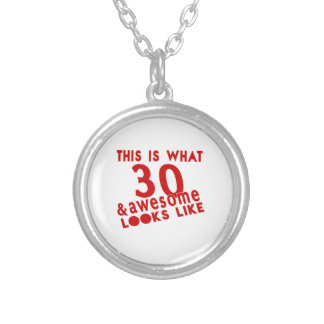 This Is What 30 & Awesome Look s Like Silver Plated Necklace