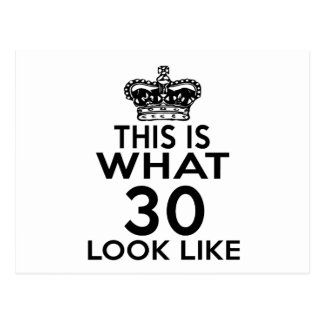 This Is What 30 Look Like Postcard