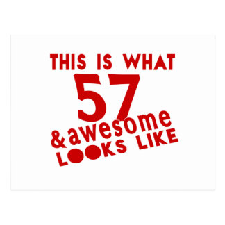 This Is What 57 & Awesome Look s Like Postcard