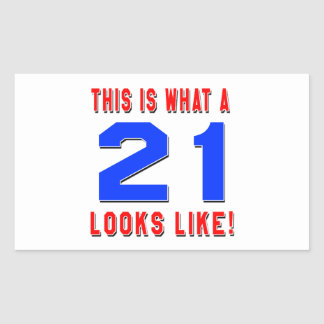 This is what a 21 looks like rectangular stickers