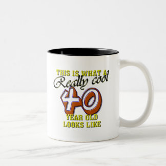 This is what a really cool 40 year old looks like coffee mug