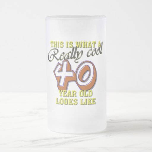 This is what a really cool 40 year old looks like coffee mugs