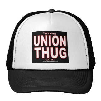 This is what a UNION THUG looks like. Cap