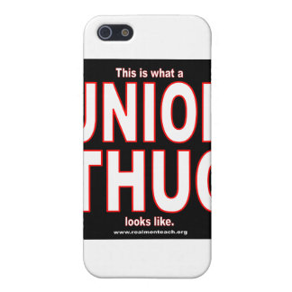 This is what a UNION THUG looks like Cover For iPhone 5
