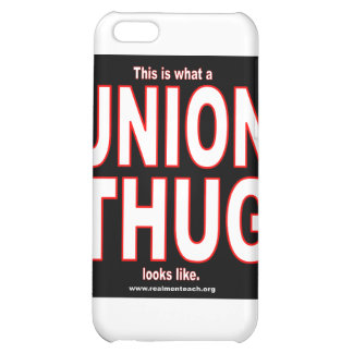 This is what a UNION THUG looks like iPhone 5C Covers