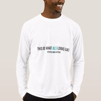 This is what ALS looks like active wear T-Shirt