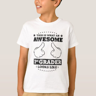 This is What an Awesome 1st Grader Looks Like T-Shirt