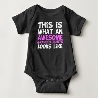 This Is What An Awesome Granddaughter Looks Like Baby Bodysuit