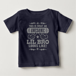 This Is What An Awesome Little Brother Looks Like Baby T-Shirt