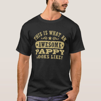This Is What An Awesome Pappy Looks Like T-Shirt