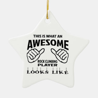 This is what an awesome Rock Climbing player looks Ceramic Star Decoration