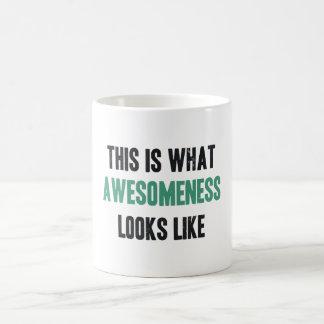 This is what awesomeness looks like coffee mug