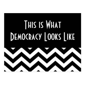 """This is What Democracy Looks Like"" Black & White2 Postcard"