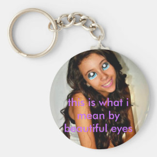 this is what i mean by beautiful eyes basic round button key ring