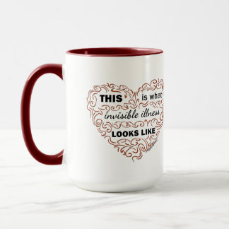 This is what invisible illness looks like mug