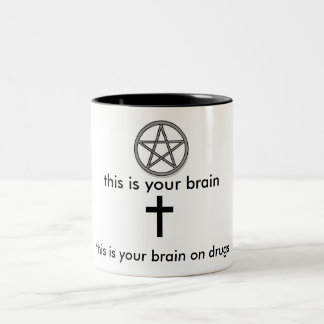 This is you brain (Pentacle) This is your brain on Two-Tone Coffee Mug