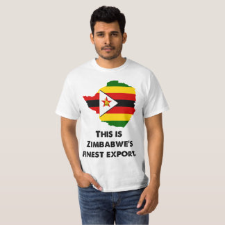 This is Zimbabwe's Finest Export T-Shirt
