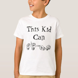 This Kid Can Sign T-Shirt