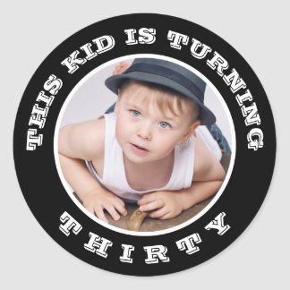 This Kid's Turning Old! Custom Birthday Age Round Sticker