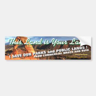 THIS LAND IS YOUR LAND! America's National Parks - Bumper Sticker