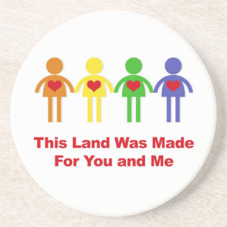 This Land Was Made for You and Me Coaster