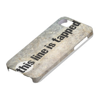 this line is tapped 4th amendment iPhone 5 case