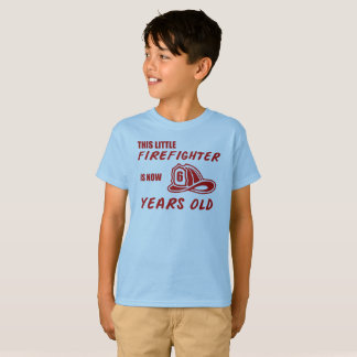 This little Firefighter is now 6 years old T-Shirt