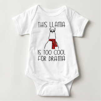 This Llama is too Cool for Drama Baby Bodysuit