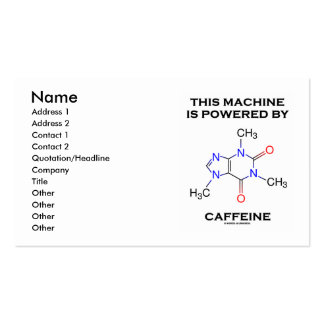 This Machine Is Powered By Caffeine (Molecule) Pack Of Standard Business Cards