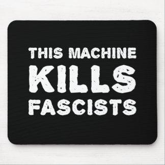 This Machine Kills Fascists Mouse Pad