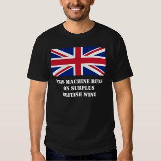 This Machine Runs On Surplus British Wine Tee Shirts