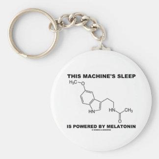 This Machine's Sleep Is Powered By Melatonin Keychain