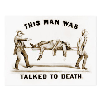 This Man Was Talked To Death Postcard