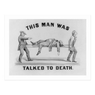 'THIS MAN WAS TALKED TO DEATH' Vintage Picture Postcard
