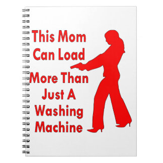 This Mom Can Load More Than Just A Washing Machine Spiral Note Book