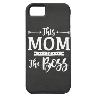 This Mom Is The Boss iPhone 5 Cases