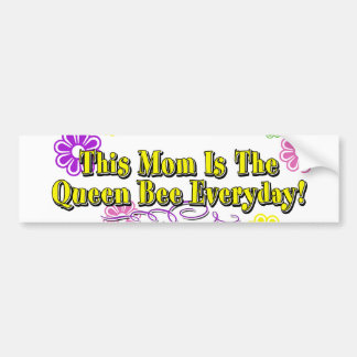 This Mom Is The Queen Bee Everyday Type Bumper Sticker