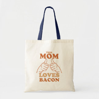 This MOM Loves Bacon Mother's Day Gift Idea Budget Tote Bag
